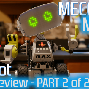 Meccano Max Full Review – Part 2 of 2 – Spinmaster – STEM – Smart Robots Review