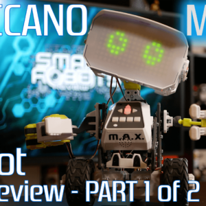 Meccano Max Full Review – Part 1 of 2 – Spinmaster – STEM – Smart Robots Review